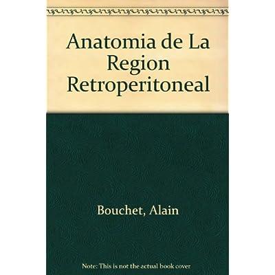 Anatomia. Descriptiva, Topografica Y Funcional. Region ...