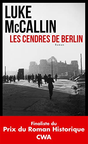 Les cendres de Berlin par  Luke McCallin