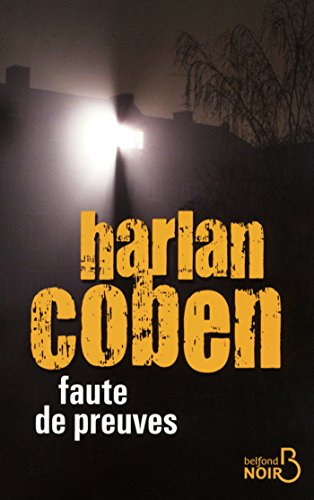 Faute de preuves (BELFOND NOIR) par HARLAN COBEN