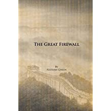 [(The Great Firewall)] [By (author) Nathan Green] published on (December, 2012)
