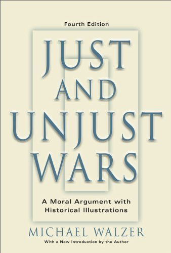 Just And Unjust Wars: A Moral Argument With Historical Illustrations by Walzer, Michael (2006) Paperback