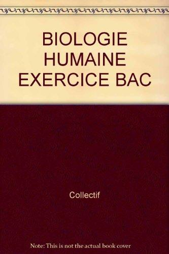 BIOLOGIE HUMAINE EXERCICE BAC