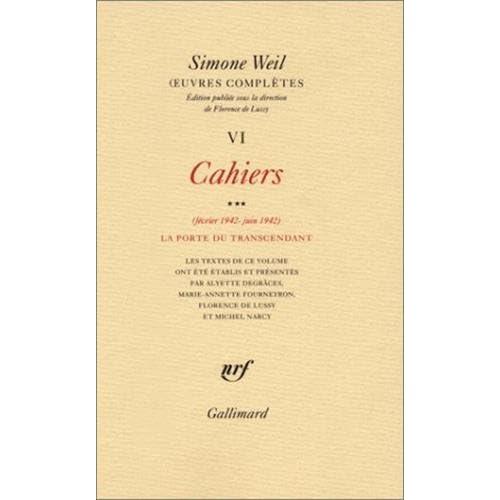 Cahiers, tome 6 : La Porte du transcendant