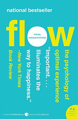 Flow: The Psychology of Optimal Experience (Harper Perennial Modern Classics) por Mihaly Csikszentmihalyi