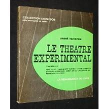 Le théâtre expérimentale tendances et propositions