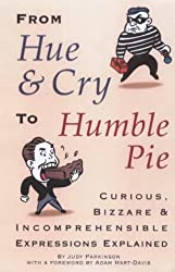 From Hue and Cry to Humble Pie by Judy Parkinson (2000-09-28)