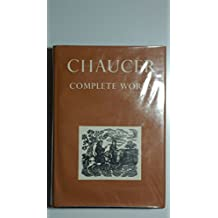 Chaucer Complete Works Edited from numerous manuscripts by Walter W.Skeat