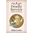 A Deadly Service (A Butterworth Mystery Book 3)