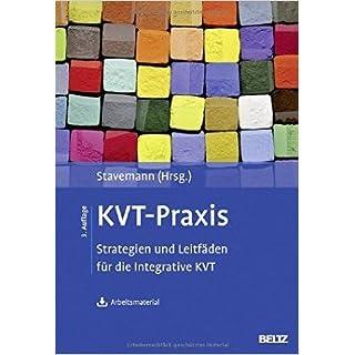 KVT-Praxis: Strategien und Leitfäden für die Integrative KVT. Mit Arbeitsmaterial zum Download ( 18. August 2014 )