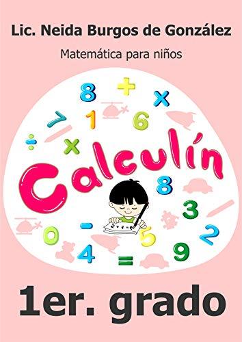 Calculín 1: Matemática para niños eBook: Neida Burgos de ...