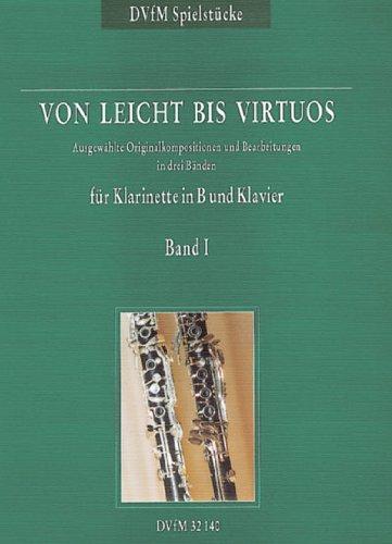 Deutscher Verlag Musik für Ewald Koch: Von leicht Virtuos bis Volumen 1-piano und Kompositionen für Klarinette [Import Deutsch] (Klarinette Leichte Lieder)