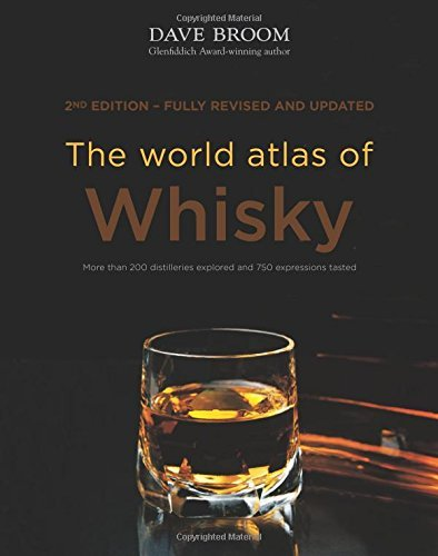 The World Atlas of Whisky by Dave Broom (6-Oct-2014) Hardcover