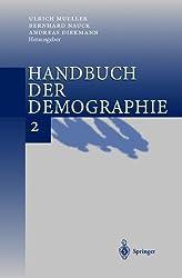 Handbuch der Demographie 2: Anwendungen