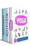 Yoga | Meditation | Achtsamkeit: 77 Yoga Haltungen, 10 Minuten Mediation & Achtsamkeit