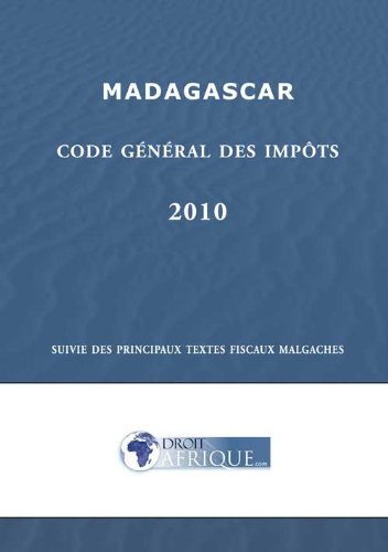 Madagascar, Code General des Impots 2010