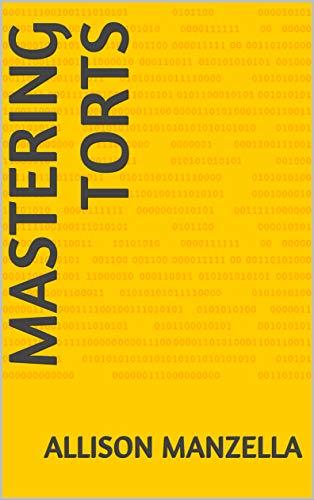 Mastering Torts (English Edition)