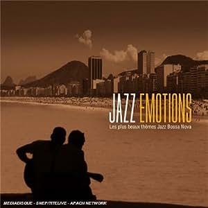 Jazz Emotions : Jazz Bossa Nova