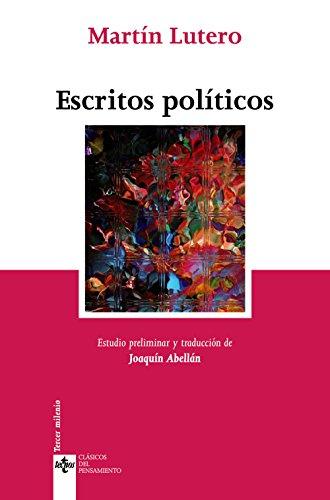 Escritos políticos (Clásicos - Clásicos Del Pensamiento)