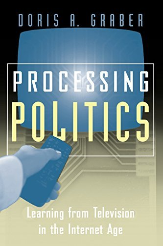 Processing Politics: Learning from Television in the Internet Age (Studies in Communication, Media & Public Opinion) by Doris A. Graber (2001-05-01) par Doris A. Graber