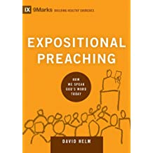 Expositional Preaching (9marks: Building Healthy Churches)