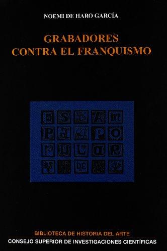 grabadores-contra-el-franquismo-biblioteca-de-historia-del-arte