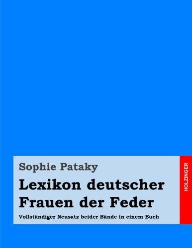 Buchseite und Rezensionen zu 'Lexikon deutscher Frauen der Feder: Vollständiger Neusatz beider Bände in einem Buch' von Sophie Pataky