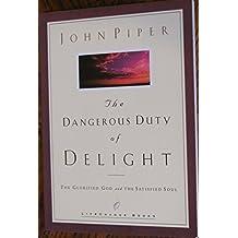 Dangerous Duty of Delight