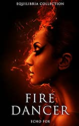 Fire Dancer (The Equilibria Collection)