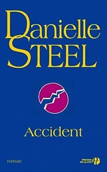 Accident (Romans) von [STEEL, Danielle]