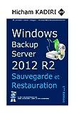 Best Windows Server Sauvegardes - Windows Backup Server 2012 R2 - Deploiement, Gestion Review