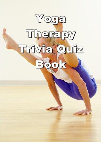 Yoga Therapy Trivia Quiz Book (English Edition)