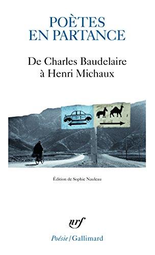 Poètes en partance: De Charles Baudelaire à Henri Michaux