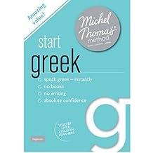 [(Start Greek (Learn Greek with the Michel Thomas Method))] [Author: Hara Garoufalia-Middle] published on (February, 2012)