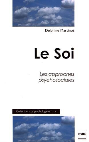 Le Soi : Les approches psychosociales