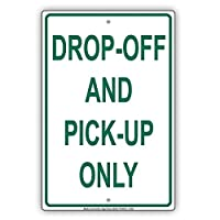 """St574ony Metal Sign 8""""X12"""" Drop-Off And Pick Up Only Outdoor Alert Caution Warning Notice Prompt slogan Sign Plate"""