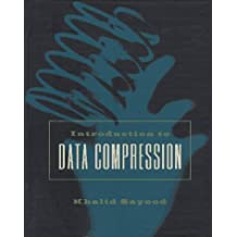 Introduction to Data Compression by Khalid Sayood (1996-01-05)