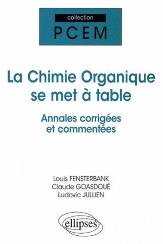 La chimie organique se met à table : Annales de l'université de Paris VI