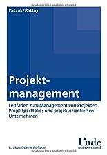 Projektmanagement: Leitfaden zum Management von Projekten, Projektportfolios und projektorientierten Unternehmen hier kaufen