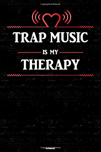 Trap Music is my Therapy Notebook: Trap Music Heart Speaker Music Journal 6 x 9 inch 120 lined pages gift