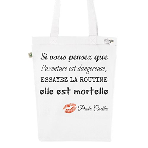 Tote Bag Blanc Imprimé - Toile en Coton Bio - Citation Paolo Coelho