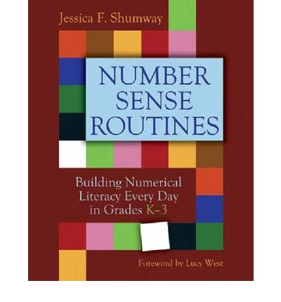 Number Sense Routines Building Numerical Literacy Every Day in Grades K-3 by Shumway, Jessica ( AUTHOR ) Oct-15-2011 Paperback