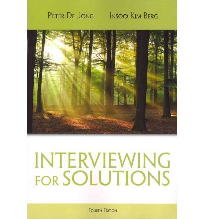 [(Interviewing for Solutions)] [Author: Peter de Jong] published on (March, 2012)