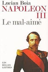Napoléon III, le mal-aimé