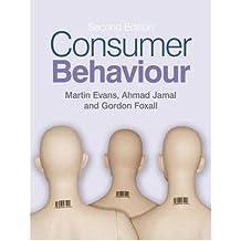 [(Consumer Behaviour)] [ By (author) Martin Evans, By (author) Gordon Foxall, By (author) Ahmad Jamal ] [June, 2009]