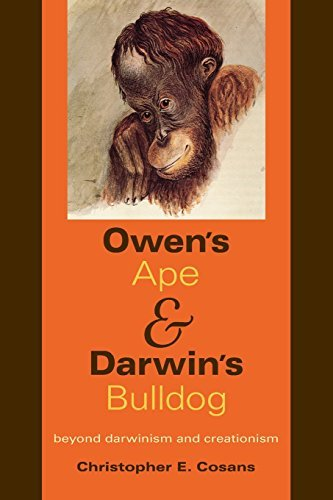 owens-ape-and-darwins-bulldog-beyond-darwinism-and-creationism-by-christopher-e-cosans-2009-02-18