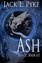 Ash: Prequel to Psychopaths & Sinners Paperback