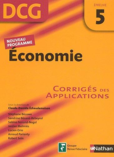 Economie Epreuve 5 - DCG - Corrigés des applications