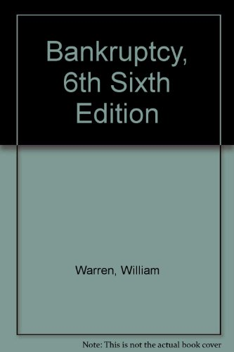 Bankruptcy, 6th Sixth Edition