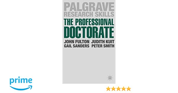 the professional doctorate a practical guide palgrave research skills