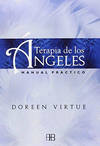 Terapia de los ángeles : manual práctico por Doreen Virtue